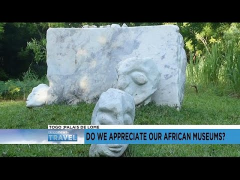 Do we appreciate our African museums?