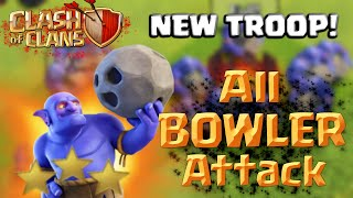 NEW DARK TROOP 'BOWLER' ATTACKS! Clash of Clans All Bowler Attack March 2016 - Epic Mass 3 Star