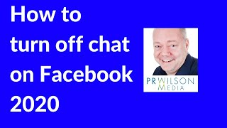 How to turn off Facebook chat 2020