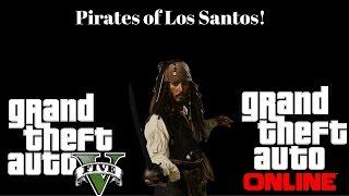 GTA 5: Pirates Of Los Santos