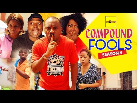 Compound Fools [Part 4] - 2015 Latest Nigerian Nollywood Movies