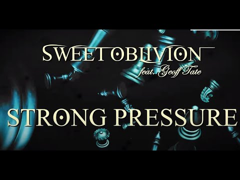 "Sweet Oblivion feat. Geoff Tate new song ""Strong Pressure"" debuts off new album Relentless"