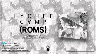 "Lychee Camp - ""Roms"" A BlankTV World Premiere Teaser Video!"