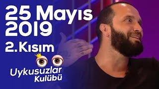 Okan Bayülgen ile Uykusuzlar Kulübü 2. Kısım 25 Mayıs 2019 - Berkay - Kaan Sekban