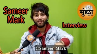 Sameer Mark On Danish Zehen And Own Lifestyle