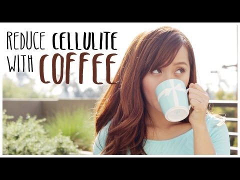 How to Reduce Cellulite with Coffee