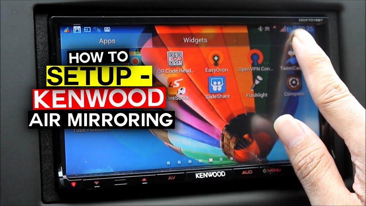 Kenwood Air Mirroring - How to setup