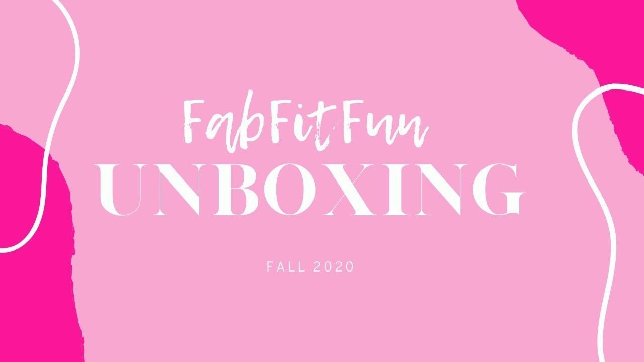 Unboxing FabFitFun: Fall 2020