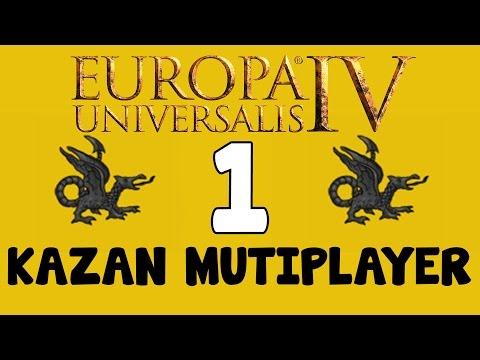 EU4 Grand multiplayer - Kazan  episode 1