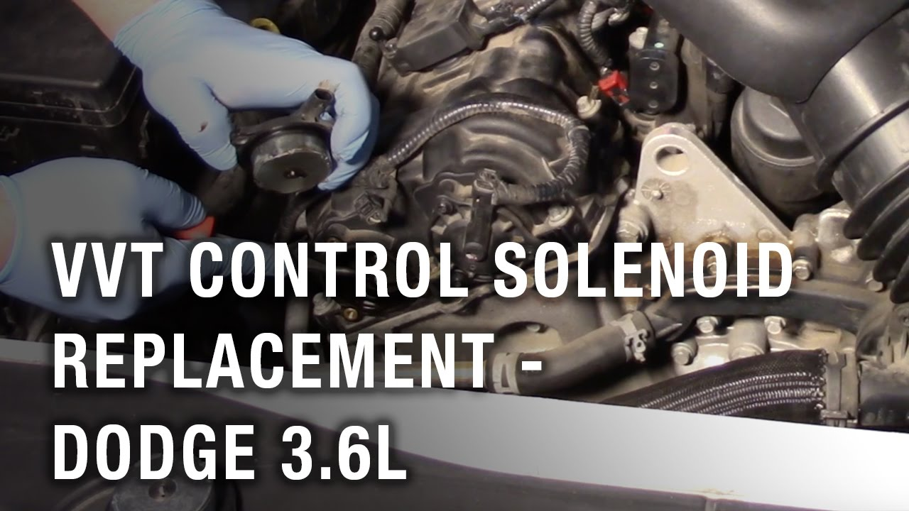 VVT Control Solenoid Replacement - Dodge 3.6L - YouTube