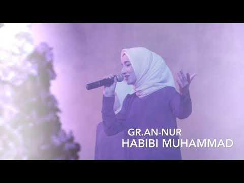 gr.An-Nur - Habibi Muhammad (New 2018)