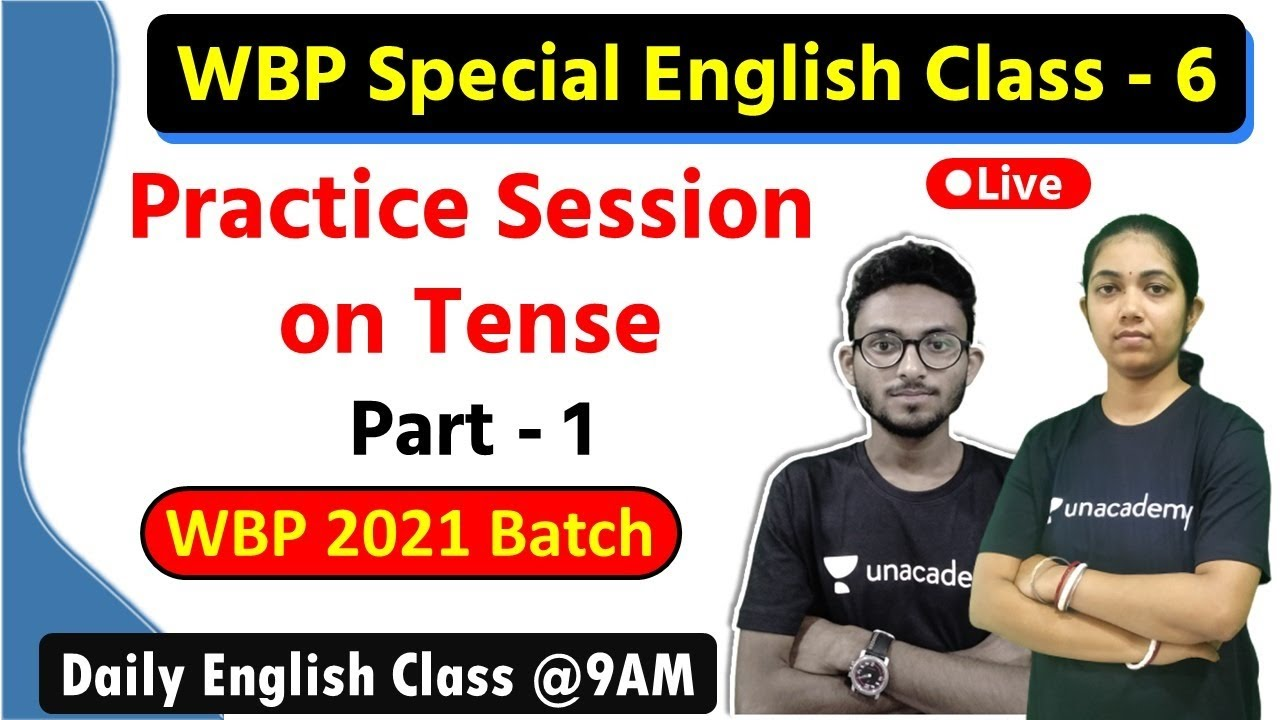 WBP English Class - 6 | Tense Class in Bengali | Excise Main | English Practice Set WBP