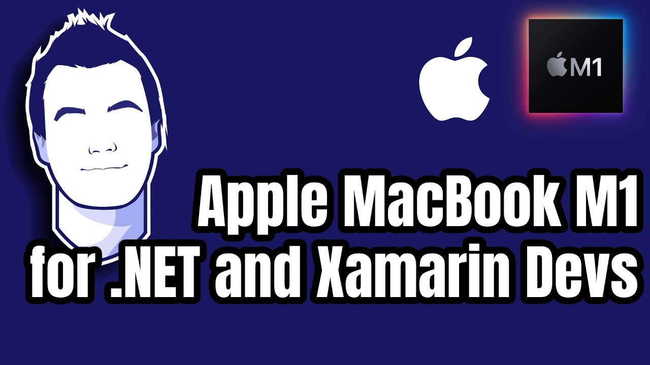 Apple MacBook M1 for .NET and Xamarin Developers: First Look