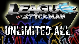 APK MOD LEAGUE OF STICKMAN SHADOW UNLIMITED ALL