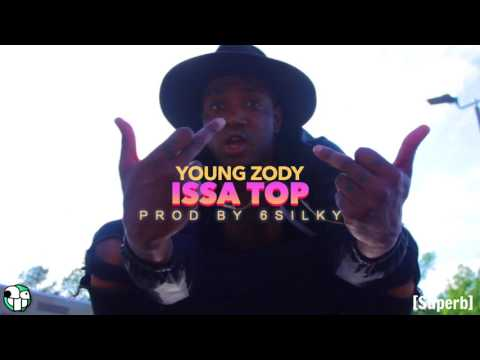 Young Zody • Issa Top [OFFICIAL AUDIO]