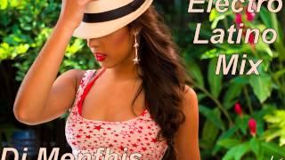 ELECTRO LATINO MIX 2014 - DJ MENFHIS