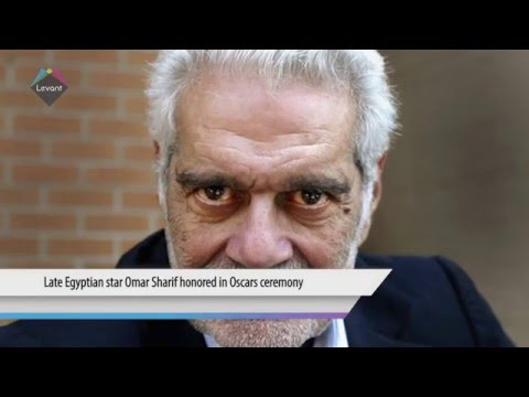 Late Egyptian star Omar Sharif honored in Oscars ceremony