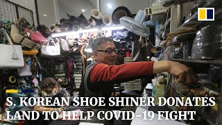South Korean shoe shiner donates land to help government's Covid-19 fight
