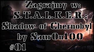 Zagrajmy w STALKER Cień Czarnobyla (Cz.1) Początek przygody