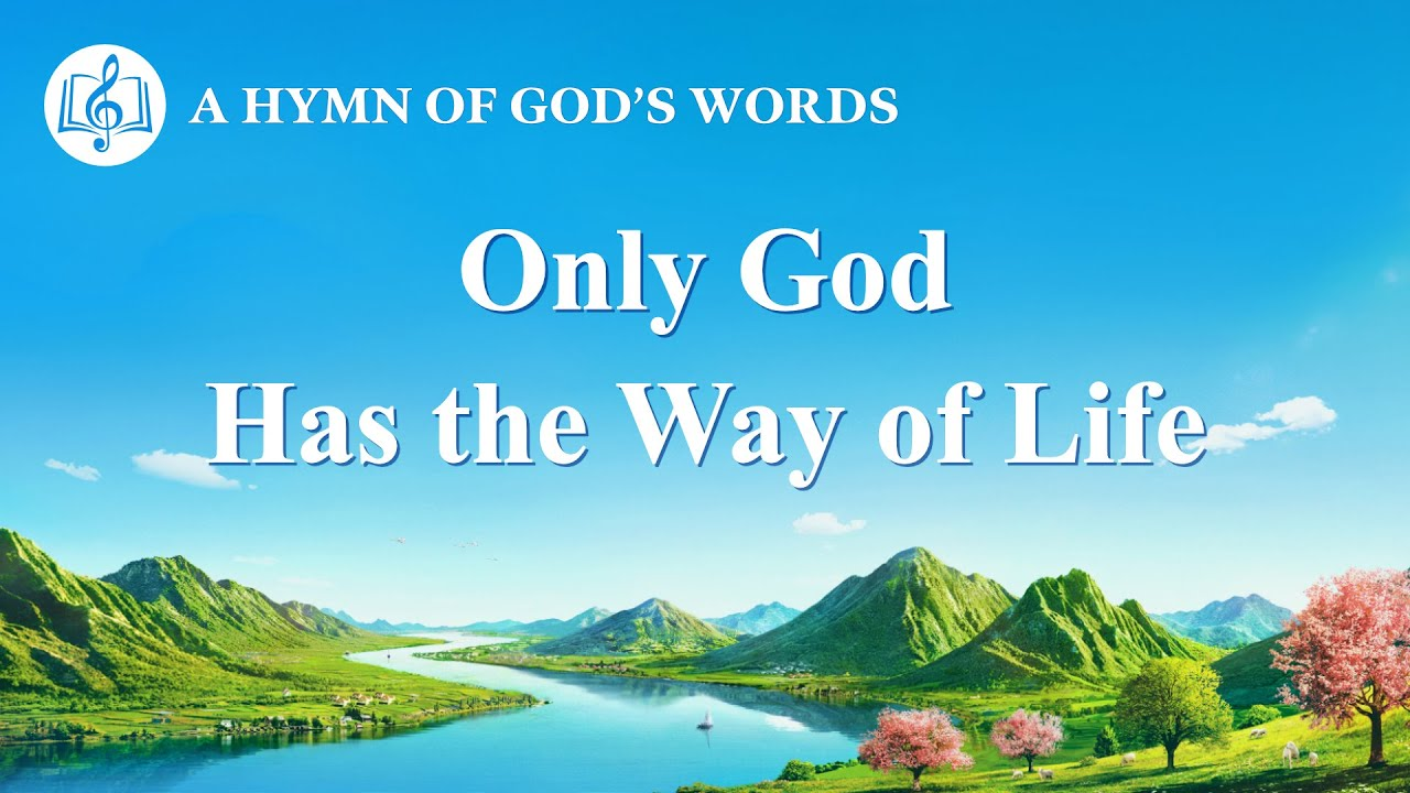 "2020 English Christian Song | ""Only God Has the Way of Life"""