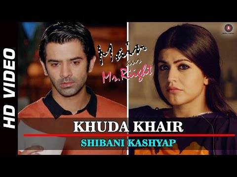 Khuda Khair    Main Aur Mr Riight  Shenaz Treasury & Barun Sobti