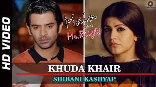 Khuda Khair Official Video | Main Aur Mr. Riight | Shenaz Treasury & Barun Sobti