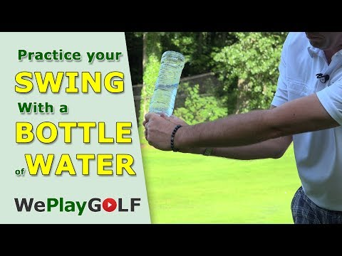 PRACTICE YOUR GOLF SWING – Feel the natural release of the club with a waterbottle