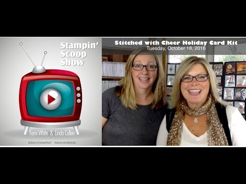 Stampin Scoop Recap - Episode 21 - Stitched With Cheer Kit