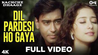 Dil Pardesi Ho Gaya - Kachche Dhaage | Ajay Devgan & Manisha Koirala |  Lata Mangeshkar & Kumar Sanu