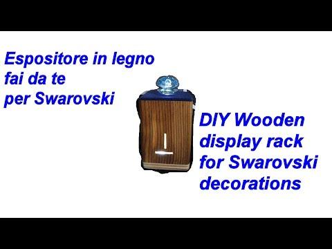 Costruire un espositore Swarovski in legno fai da te(How to build diy wooden swarovski display stand