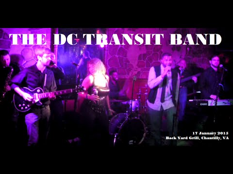 The DC Transit Band Live at the Back Yard Grill, Chantilly ...