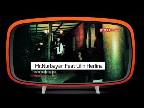 Mr.Nurbayan feat Lilin Herlina - Tresno Waranggono (Official Music Video)