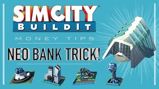 SimCity BuildIt Tips & Tricks: Tricking Your NeoBank!