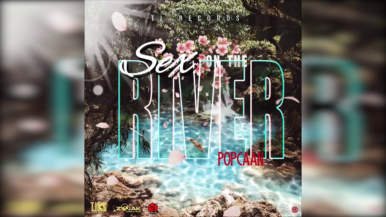 Popcaan - Sex on the River (Official Audio)