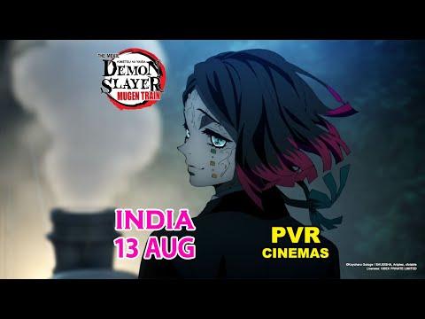 INDIA cinema release: Demon Slayer - Kimetsu no Yaiba - The Movie: Mugen Train (PV2)
