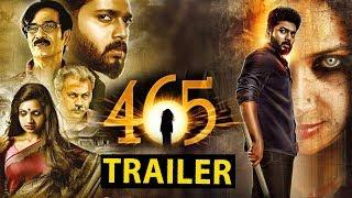 465 Movie Trailer - 2018 Latest Movie Trailer - Karthik raj   Niranjana   Saisathyam