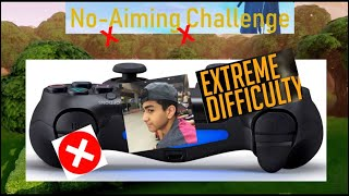 Fortnite Challenge, NO AIMING DOWN SIGHTS!!!