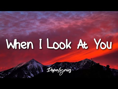 Miley Cyrus - When I Look At You (Lyrics) 🎵