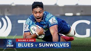 Blues v Sunwolves | Super Rugby 2019 Rd 4 Highlights