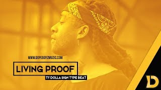"Ty Dolla $ign Type Beat 2018 ""LIVING PROOF'"" - R&B Instrumental by DopeBoyzMuzic"