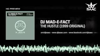 DJ Mad-E-Fact - The Hustle (Original)