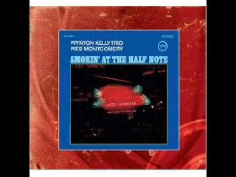 Wynton Kelly Trio (Wes Montgomery)_ The Surrey With The Fringe On Top
