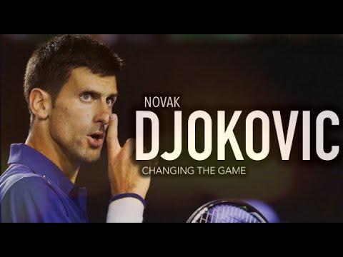 Novak Djokovic - Changing The Game ᴴᴰ