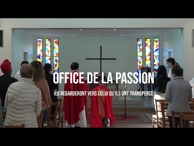 Office de la Passion - Notre-Dame du Val