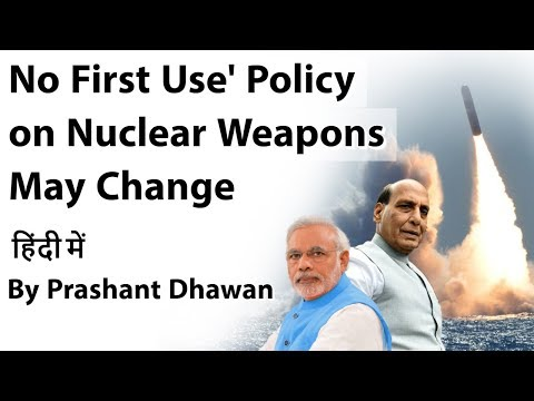 No First Use Policy on Nuclear Weapons May Change - Current