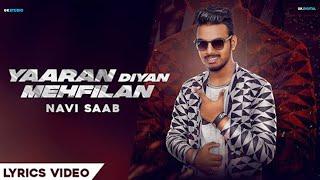 Yaaran Diyan Mehfila : Navi Saab(Official ) | Latest Punjabi Song 2018 | 9 One Music