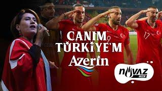 Azerin - Canım Türkiye'm