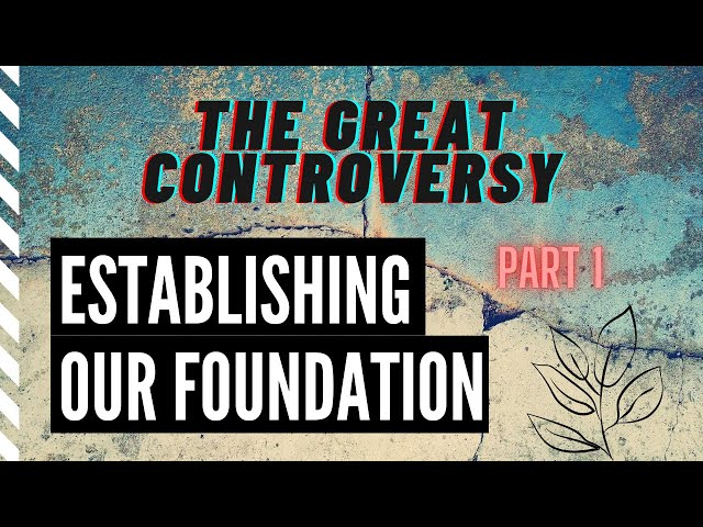 THE GREAT CONTROVERSY: The Battle Revealed in Nature. PART 1. Why study the Bible & nature?