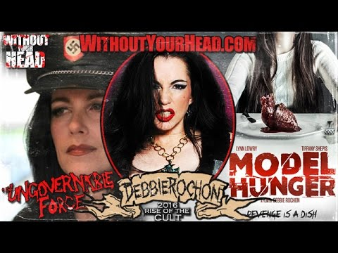 """Scream Queen"" legend Debbie Rochon interview on ""Model Hunger"" and ""The Ungovernable Force"""