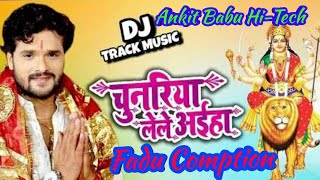 Chunariya Lele Aahiya !! Kheshari Lal Yadav !! Fadu Chailenge JBL Comption Mix !! ANKIT BABU HI-TECH
